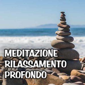 Meditazione rilassamento profondo